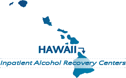 Hawaii Inpatient Alcohol Recovery Centers