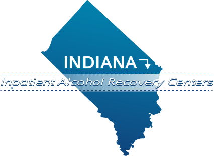 Indiana Inpatient Alcohol Recovery Centers