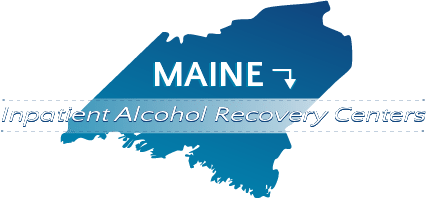 Maine Inpatient Alcohol Recovery Centers