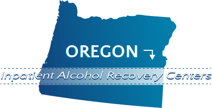 Oregon Inpatient Alcohol Recovery Centers