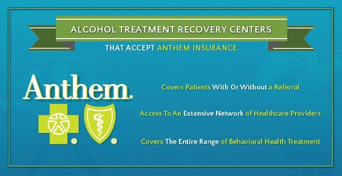 Alcohol Treatment Recovery Centers That Accept Anthem Insurance-01