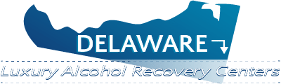 Delaware Luxury Alcohol Recovery Centers