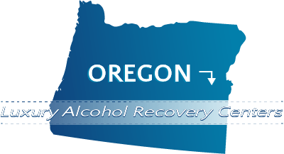 Oregon Luxury Alcohol Recovery Centers