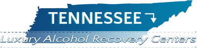 Tennessee Luxury Alcohol Recovery Centers