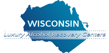 Wisconsin Luxury Alcohol Recovery Centers