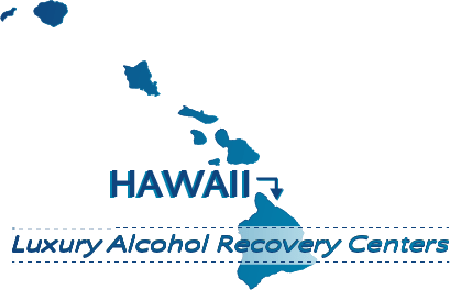Hawaii Luxury Alcohol Recovery Centers