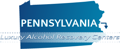 Pennsylvania Luxury Alcohol Recovery Centers