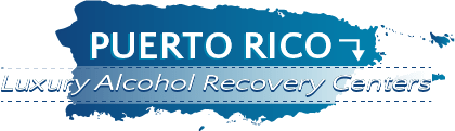 Puerto Rico Luxury Alcohol Recovery Centers