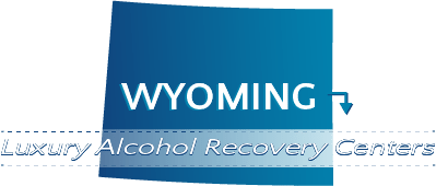 Wyoming Luxury Alcohol Recovery Centers